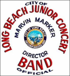 Long Beach Junior Concert Band - Marvin Marker, Director
